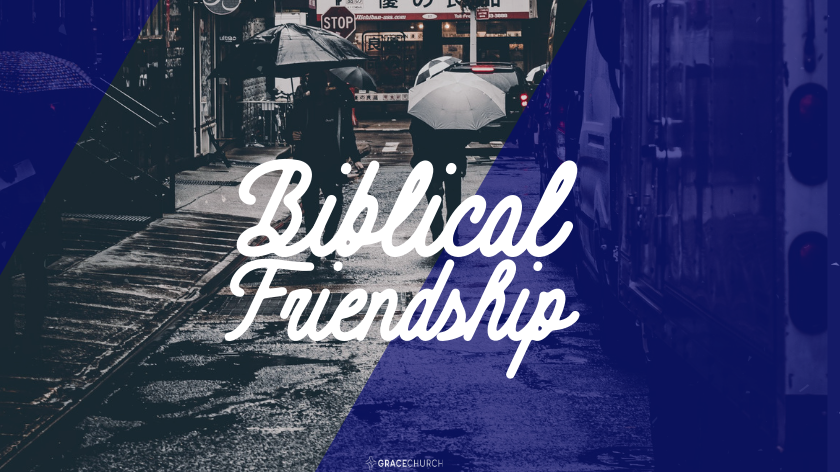 Foundations of Biblical Friendship